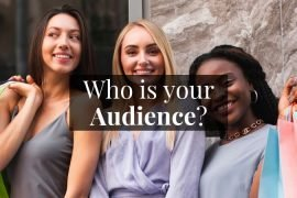 Identify your target audience for your small business